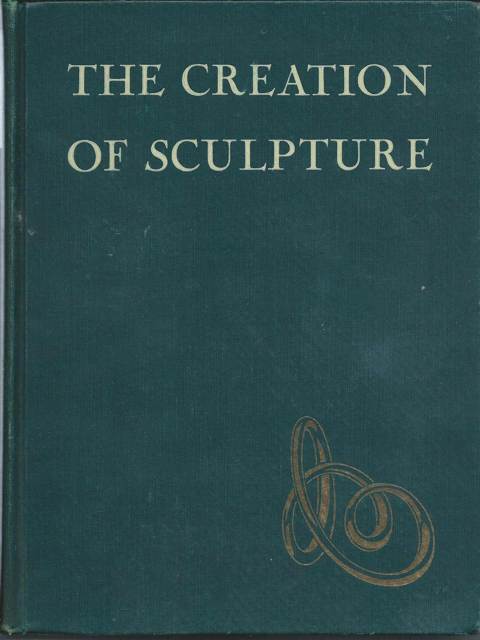 Image for THE CREATION OF SCULPTURE