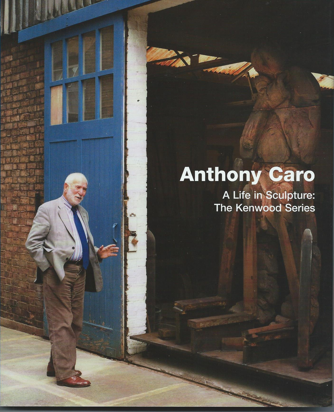 Image for The Kenwood Series; ANTHONY CARO: A LIFE IN SCULPTURE