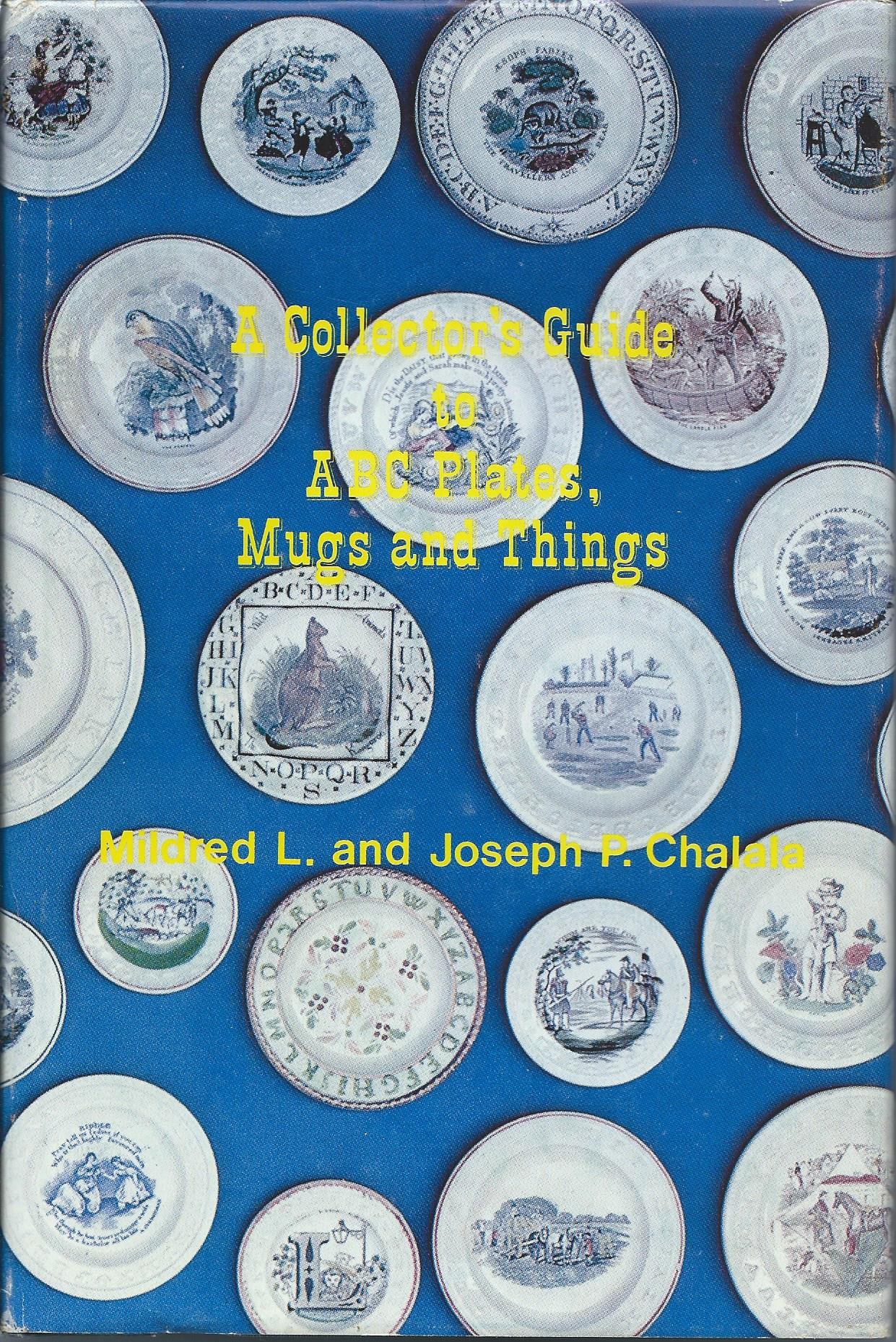 Image for A COLLECTOR'S GUIDE TO ABC PLATES, MUGS AND THINGS