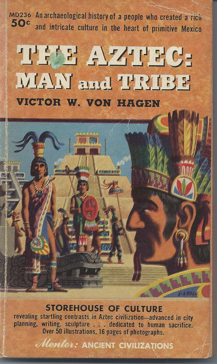 Image for Man and Tribe; THE AZTEC