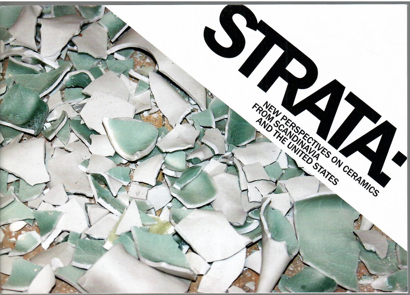 Image for New Perspective on Ceramics from Scandinavia and the United States; STRATA