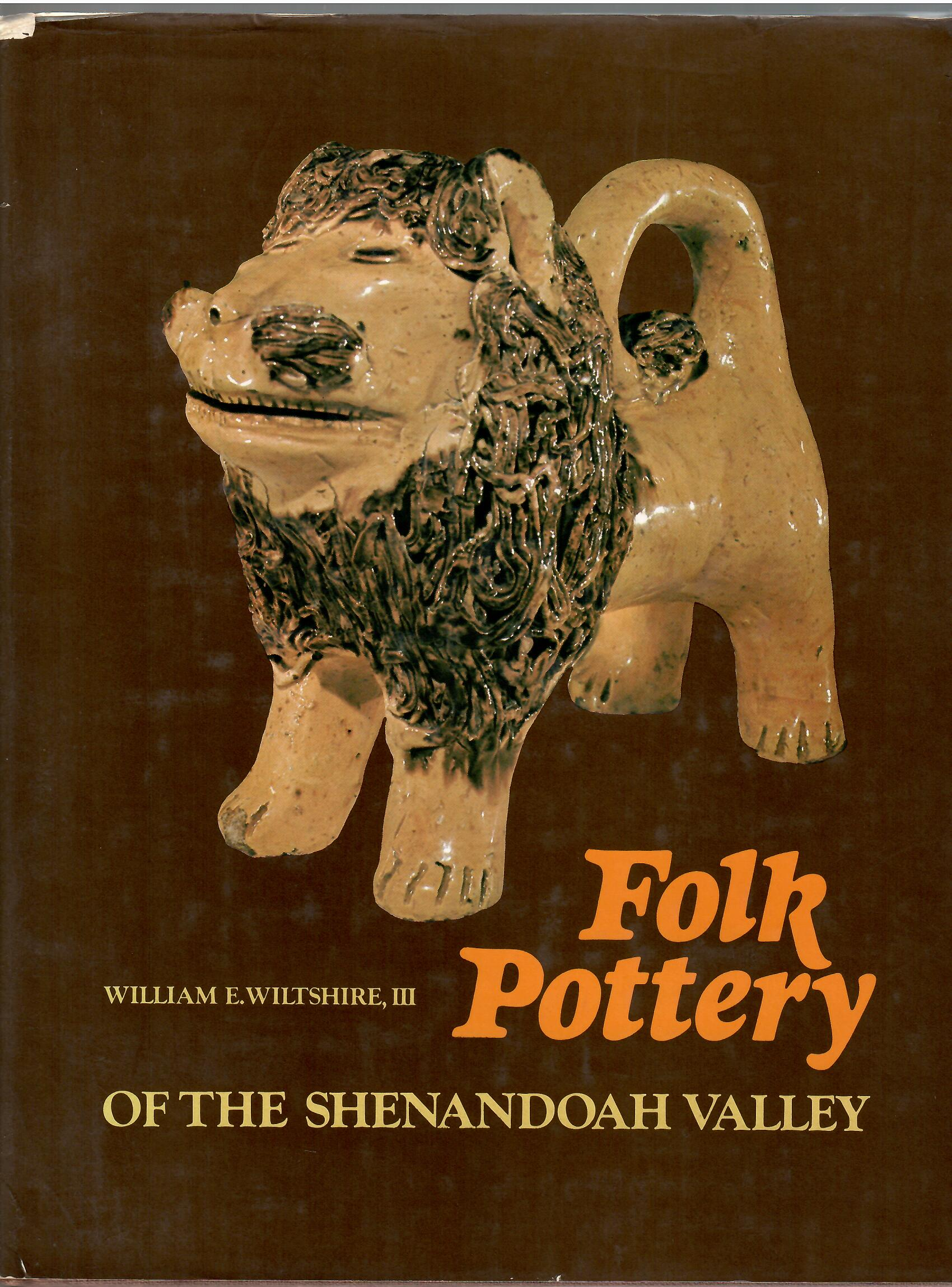 Image for FOLK POTTERY OF THE SHENANDOAH VALLEY