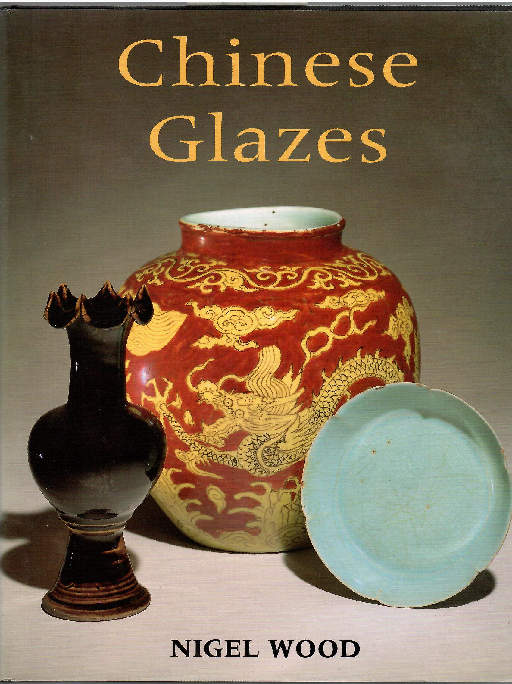 Image for CHINESE GLAZES
