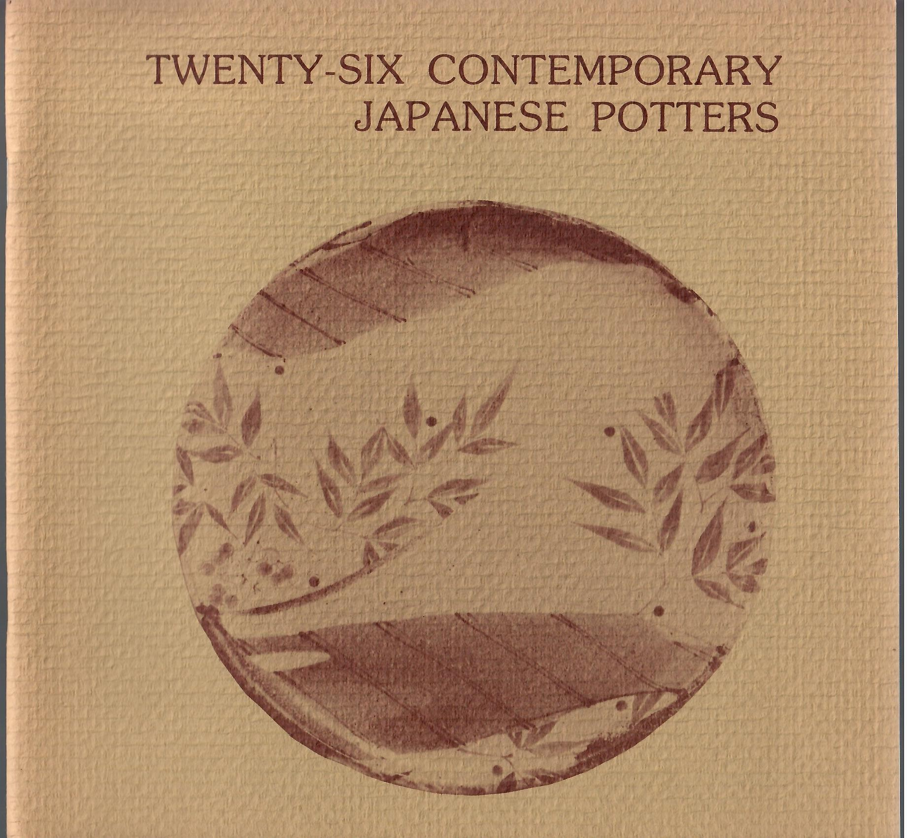 Image for Exhibition Catalog; TWENTY-SIX CONTEMPORARY JAPANESE POTTERS