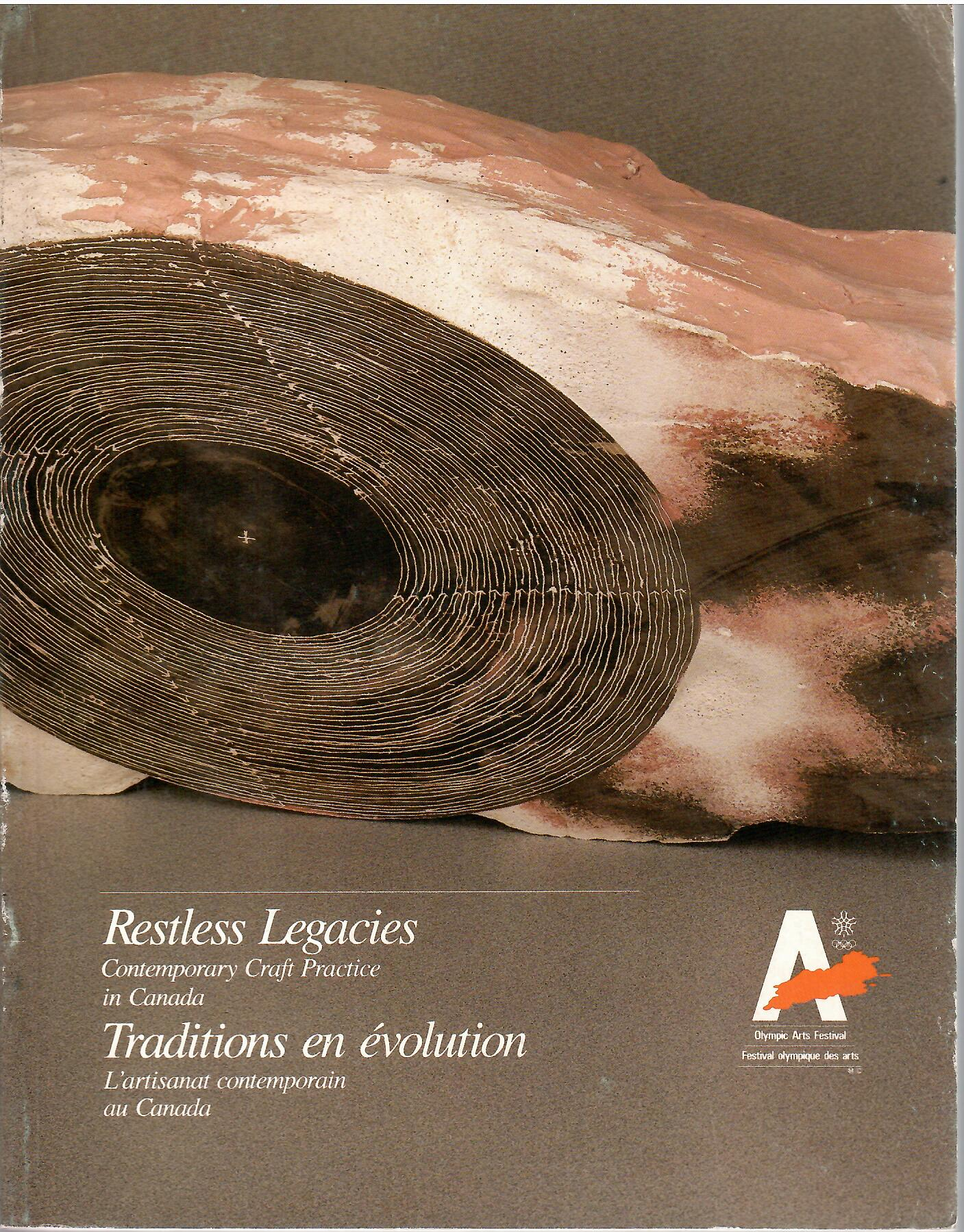 Image for Contemporary Craft Practice in Canada; RESTLESS LEGACIES