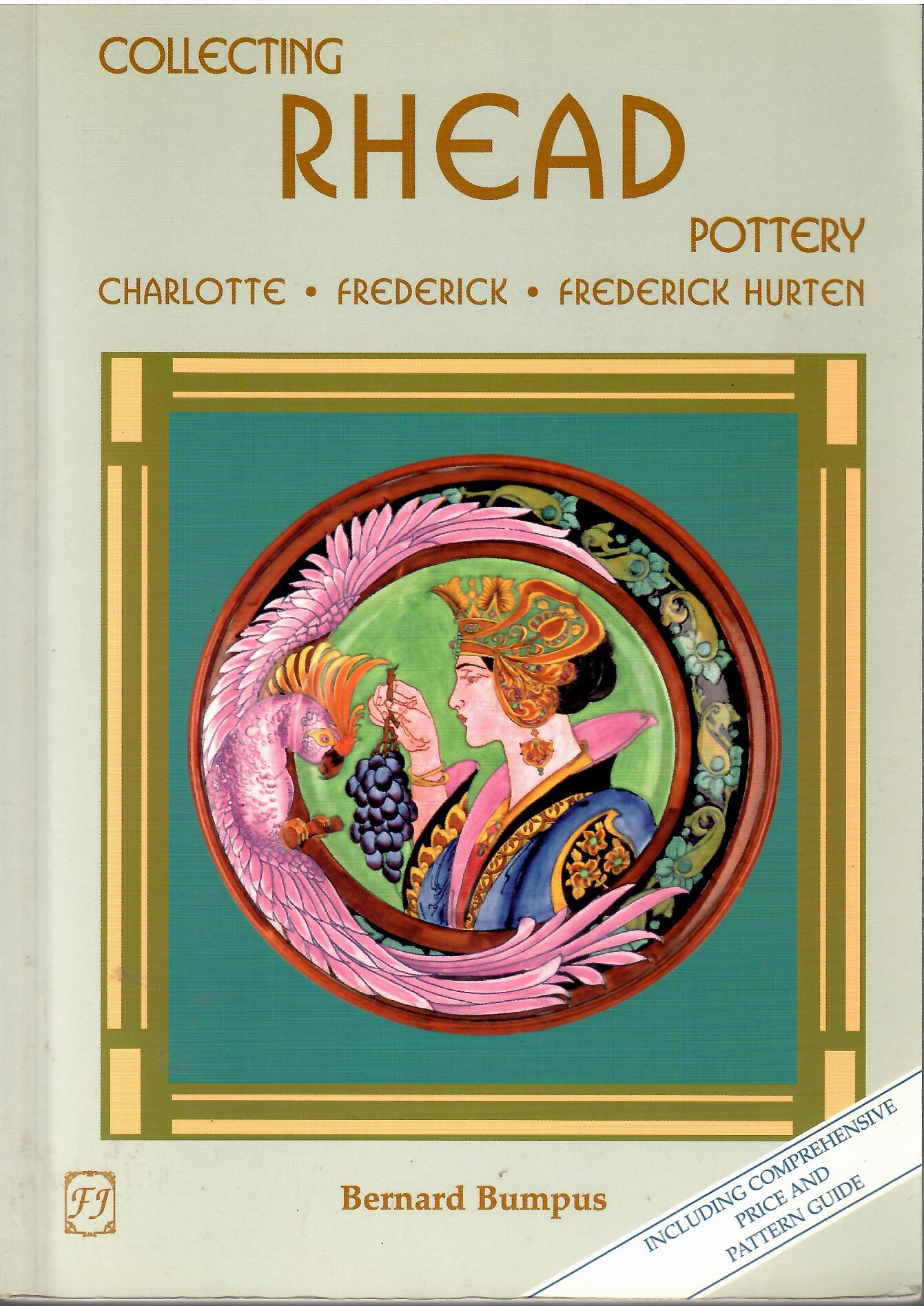 Image for Charlotte - Frederick - Frederick Hurten; COLLECTING RHEAD POTTERY