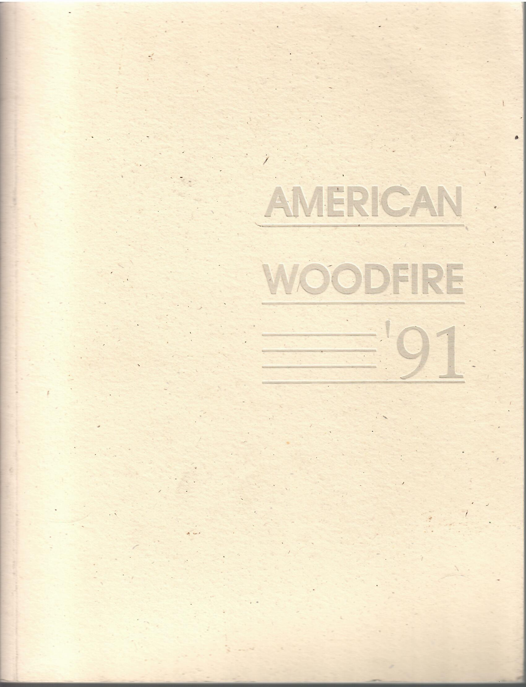 Image for October 1, 1991 - March 1, 1992; AMERICAN WOODFIRE '91