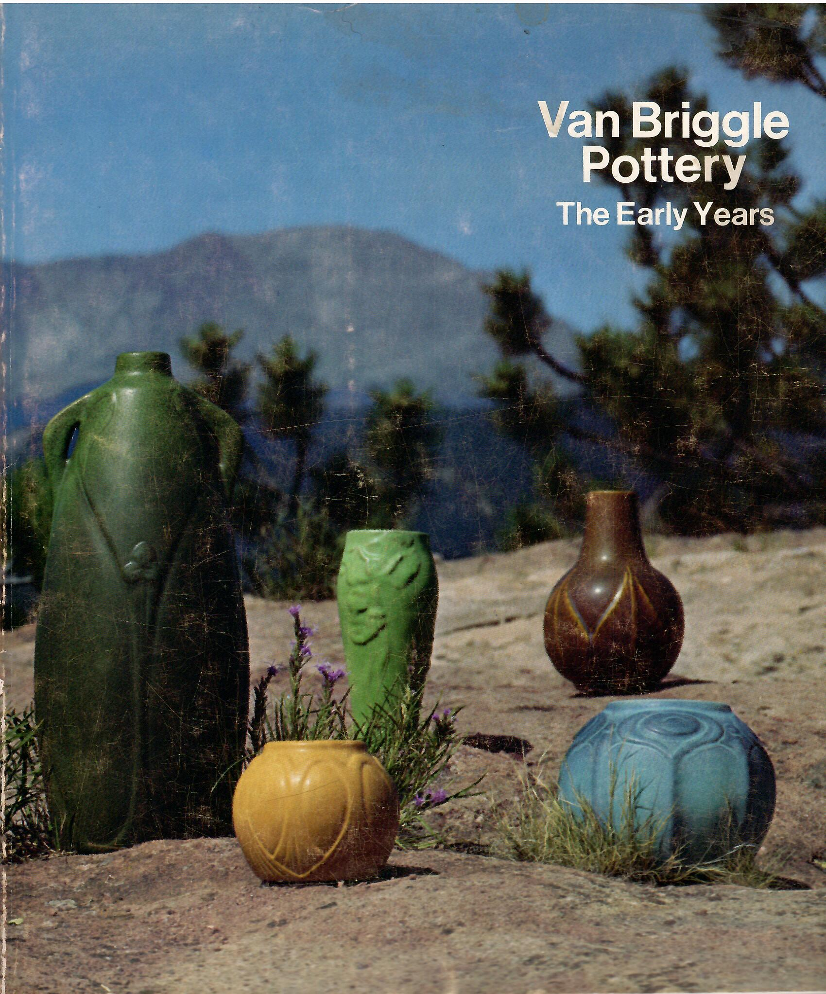Image for A Retrospective Exhibition, January 19 - March 4, 1975; VAN BRIGGLE POTTERY THE EARLY YEARS