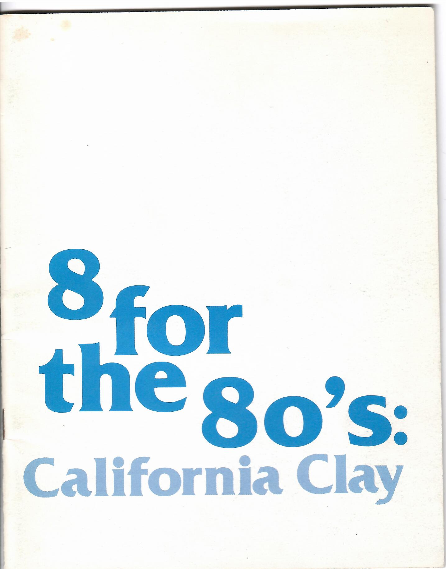 Image for CALIFORNIA CLAY; 8 FOR THE 80's: