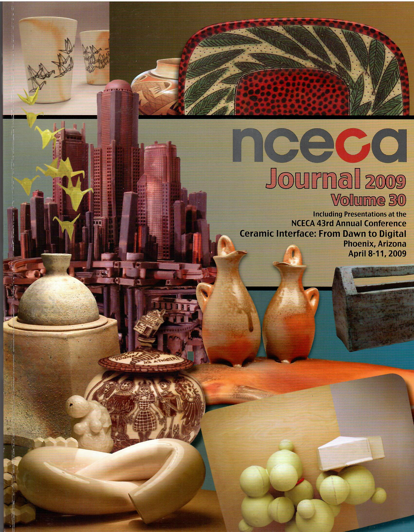 Image for Ceramic Interface : from Dawn to Digital; NCECA JOURNAL - 43RD ANNUAL CONFERENCE