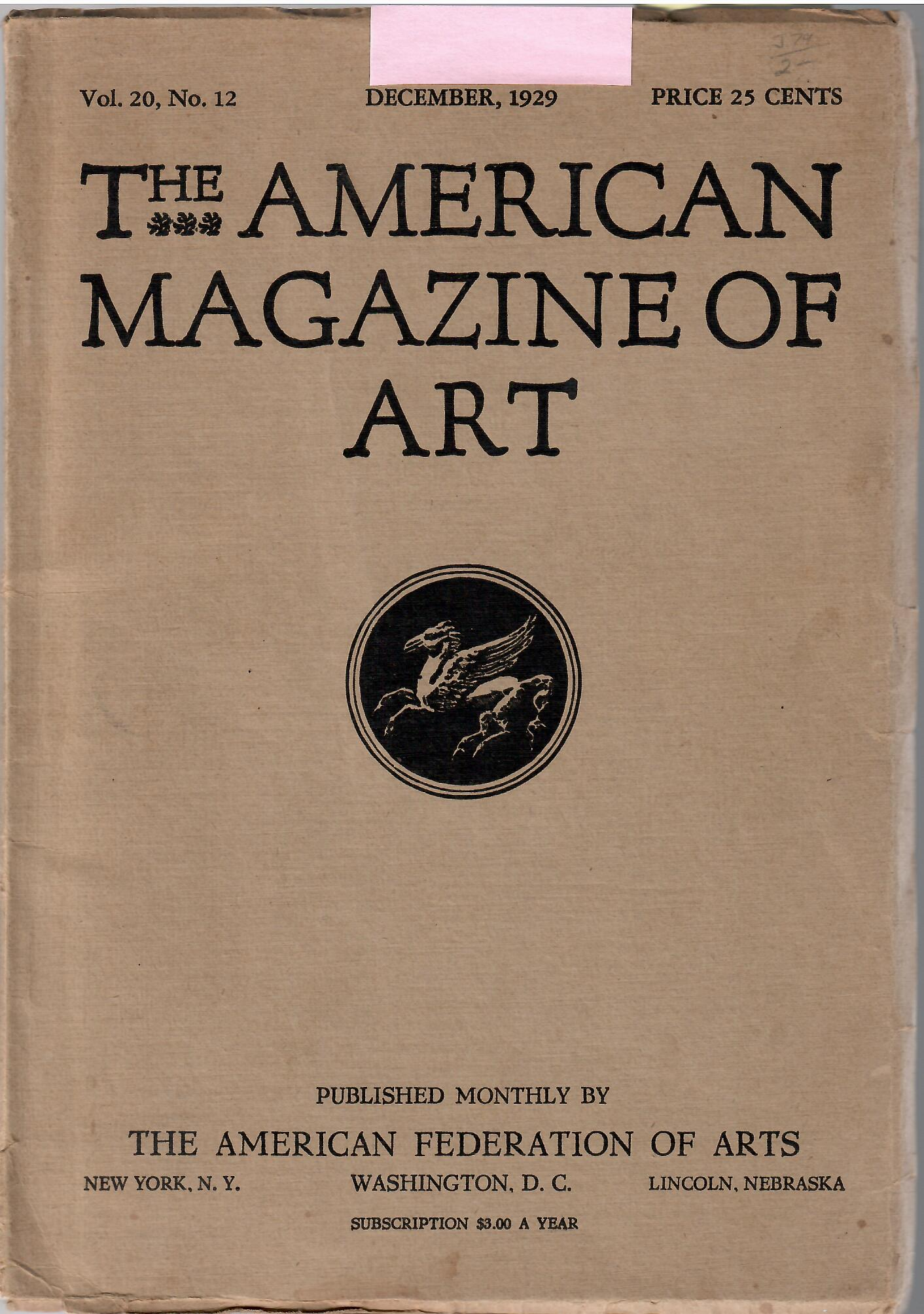Image for Vol. 20, No. 12, December, 1929; THE AMERICAN MAGAZINE OF ART