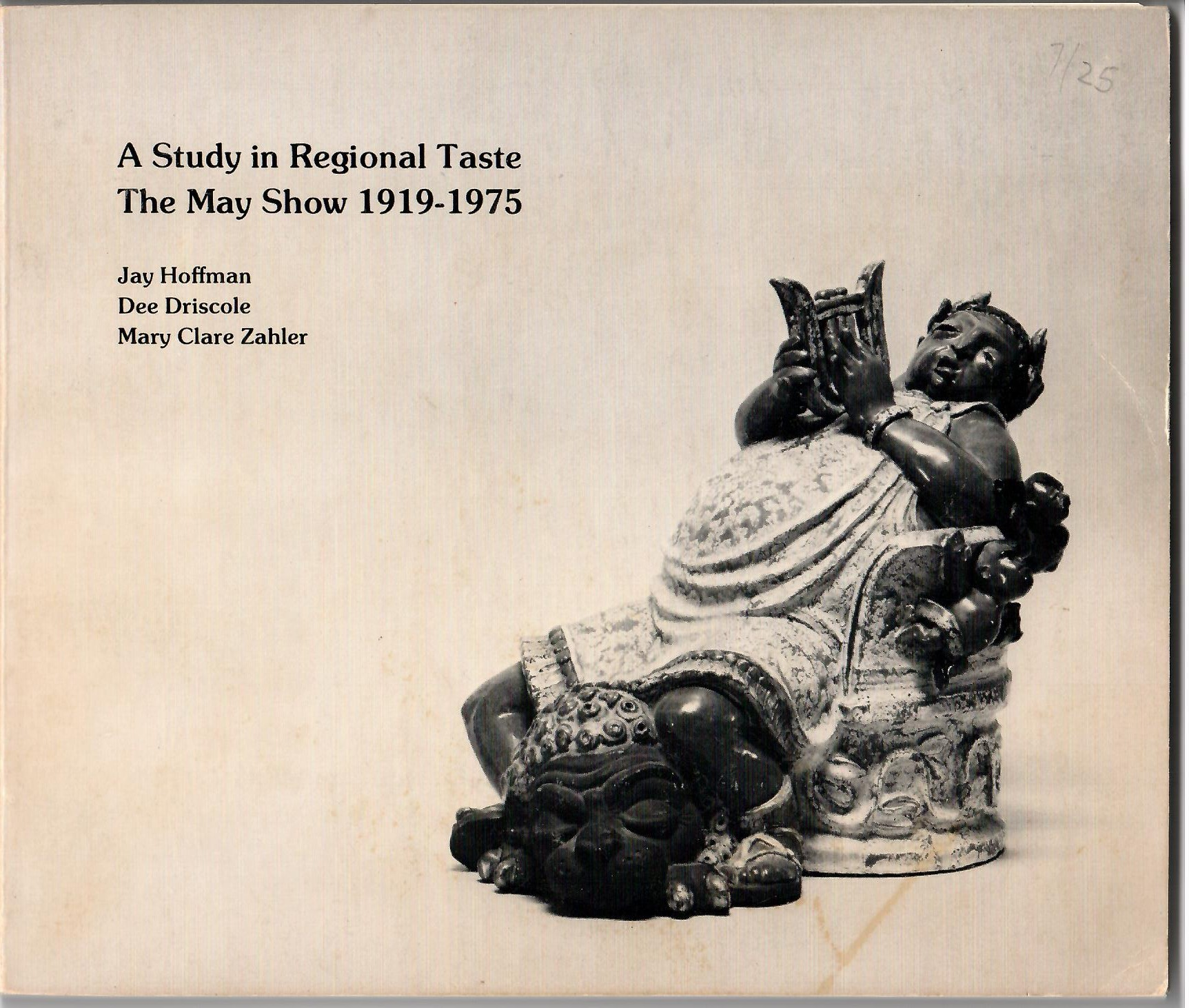 Image for The May Show 1919-1975; A STUDY IN REGIONAL TASTE