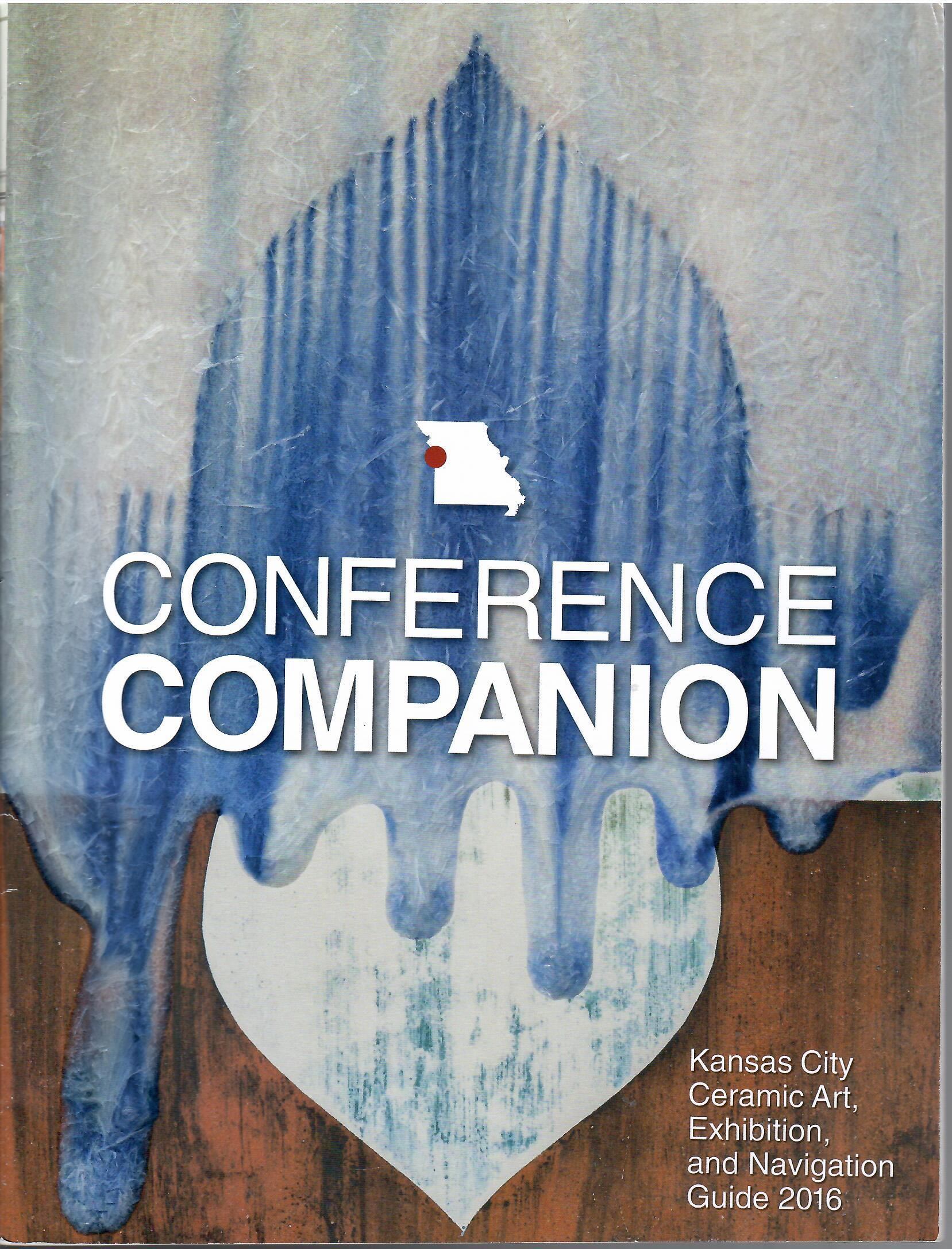Image for Kansas City Ceramic Art, Exhibition & Navigation Guide 2016; CONFERENCE COMPANION