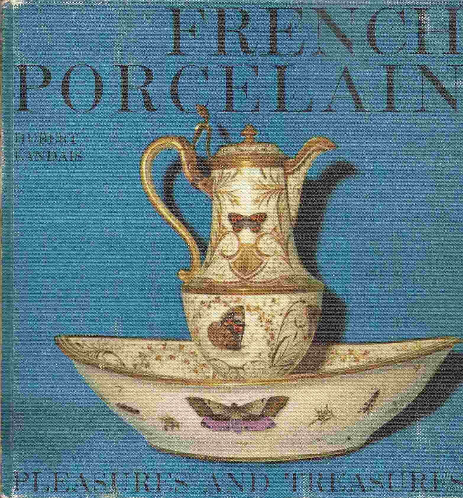 Image for FRENCH PORCELAIN:  Pleasures & Treasures