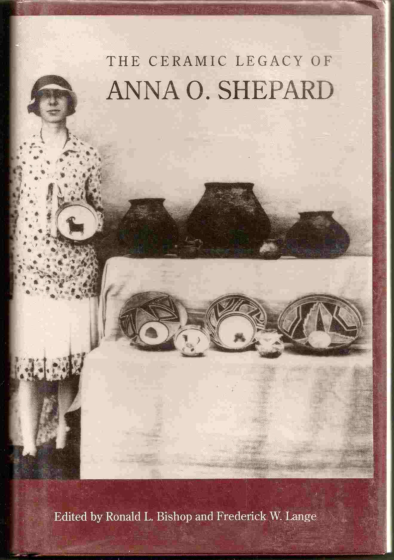Image for THE CERAMIC LEGACY OF ANNA O. SHEPARD